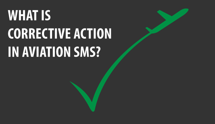 What are corrective actions in aviation SMS programs
