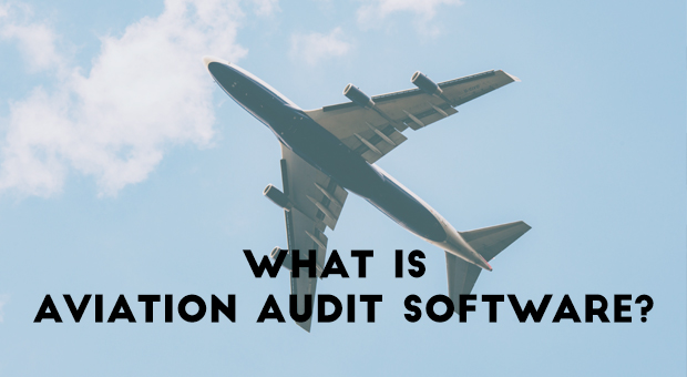 What is Aviation Audit Software?