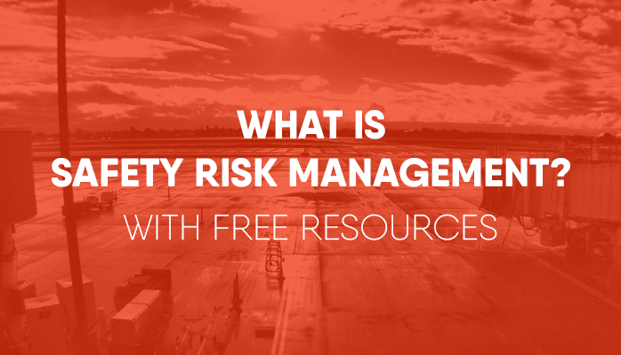 What Is Safety Risk Management With Free Resources